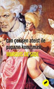 can-cekisen-ateist-ile-papazin-konusmasi-marquis-de-sade