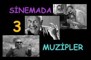 sinemada-3-muzipler