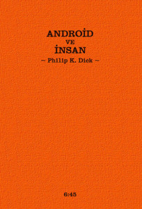 Android-ve-İnsan-Philip-k-dick