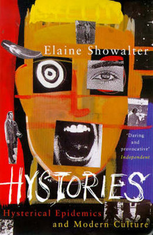 Hystories-Hysterical-Epidemics-and-Modern-Culture-Elaine-Showalter