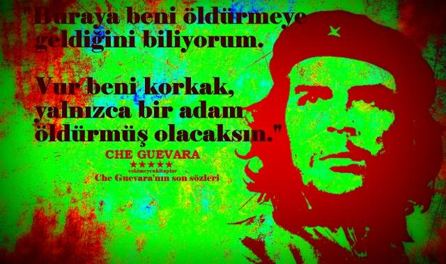 Ernesto Che Guevara Sözleri Archives Eskimeyen Kitaplar