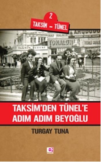 taksimden-tünele-adim-adim-beyoglu-Turgay-Tuna